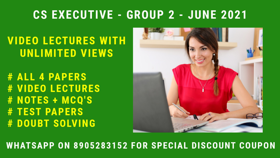 CS Executive - Group 2 - All 4 Subjects - June 2021