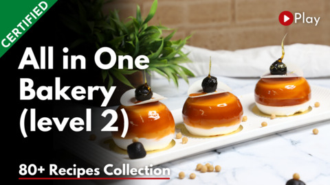 All in One Bakery & Confectionery Certified Workshop (Level 2)