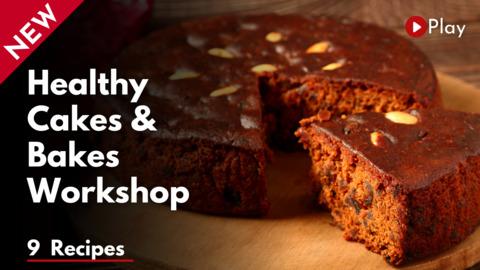Healthy Cakes & Bakes Workshop