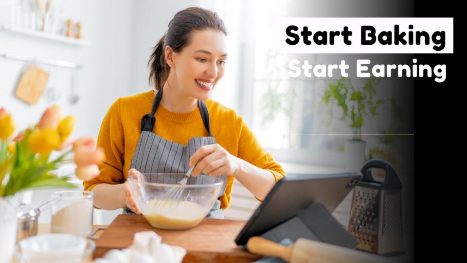 Start Baking Start Earning