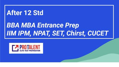 BBA Entrance- IIM IPM, NPAT, SET, CUET & Others 2022