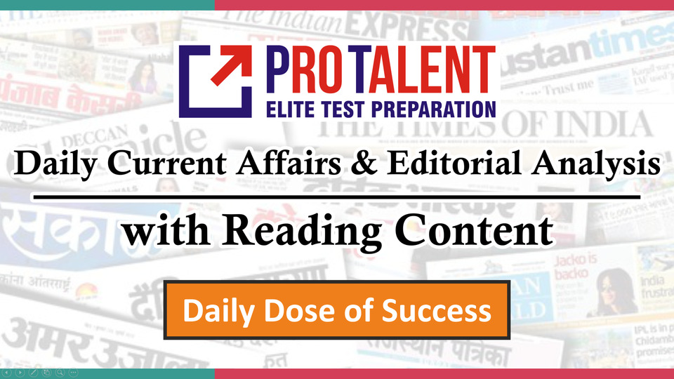 Daily Current Affairs & Editorial Discussion 2021