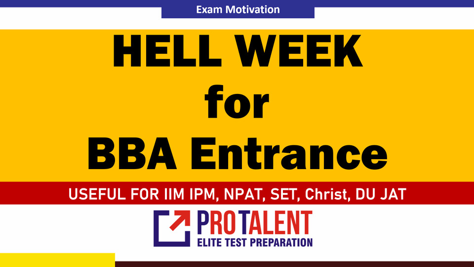 Hell Week for BBA Entrance 2021