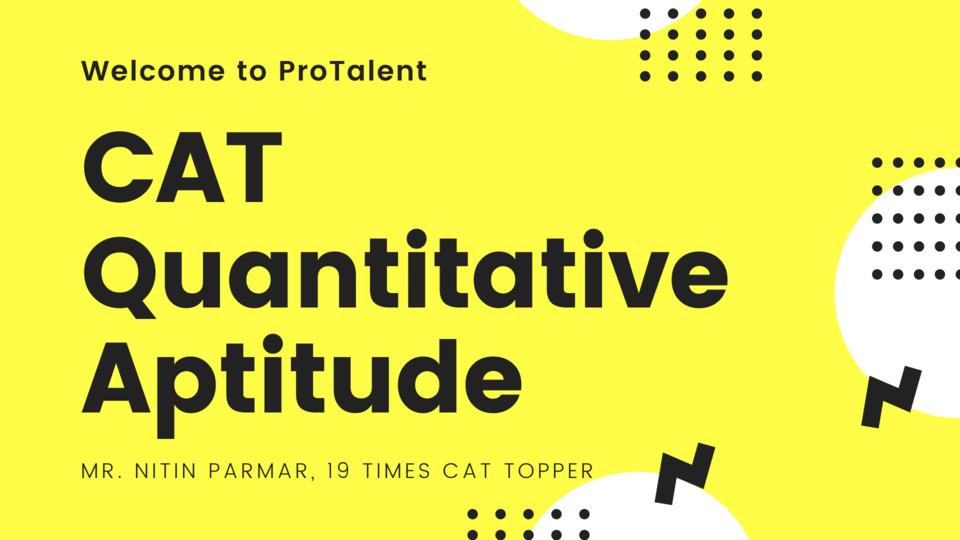 Quantitative Aptitude for CAT Phase 1