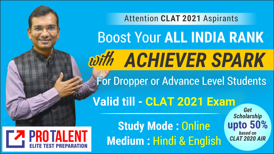 Achievers Spark - for Droppers / Advance Level for CLAT 2021