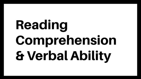 Reading Comprehension & Verbal Ability
