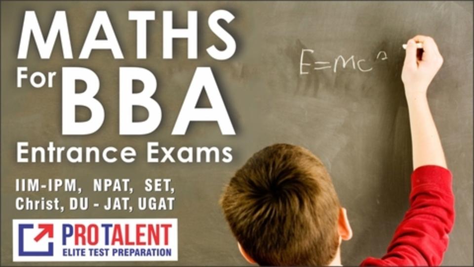 Maths for BBA Entrance Exams 2021