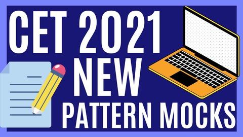CET 2021 NEW PATTERN MOCKS