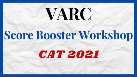VARC SCORE BOOSTER WORKSHOP