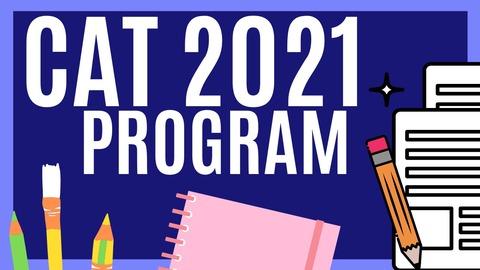 CAT 2021 PROGRAM