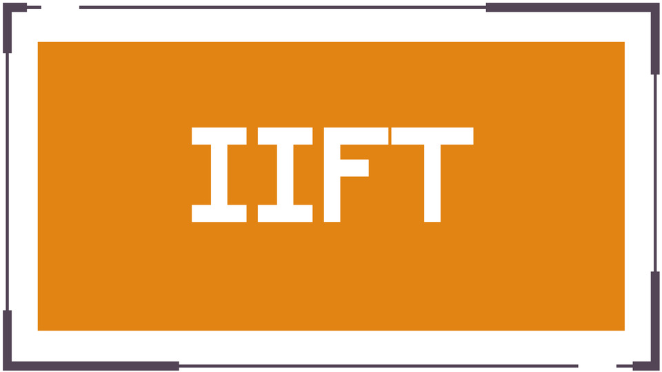 Indian Institute of Foreign Trade (IIFT) Admission Test