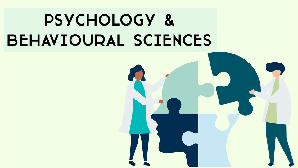 Psychology & Behavioural Sciences