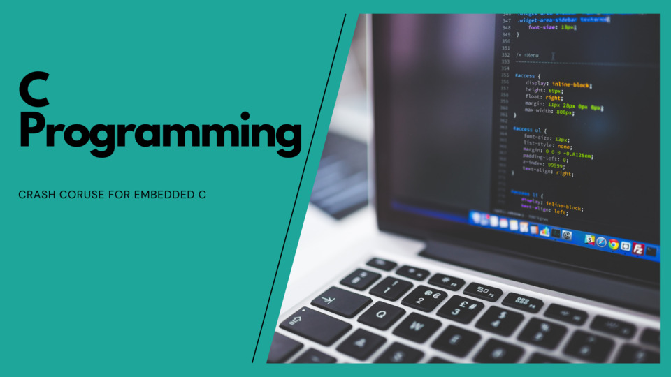 Crash Course on Embedded C Programming