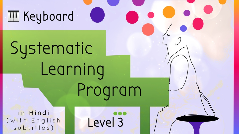 Systematic Keyboard Learning Program (Level 3)