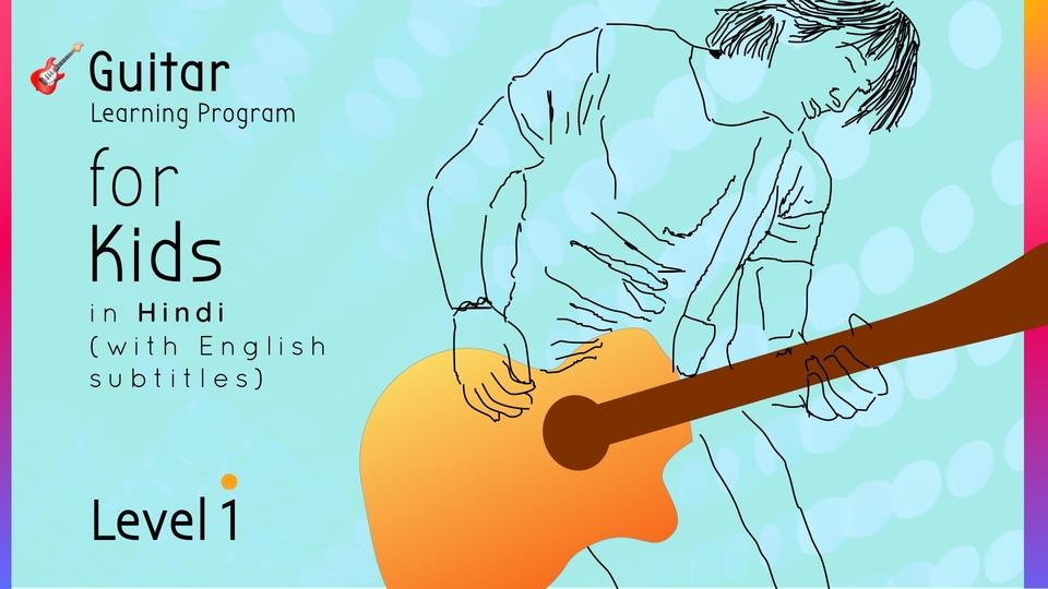 Guitar Learning Program for Kids (Level 1)