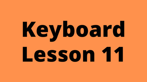 Keyboard Lesson 11: Introduction of chords and C# major scale