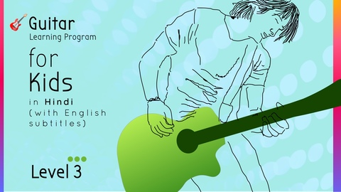 Guitar Learning Program for Kids (Level 3)