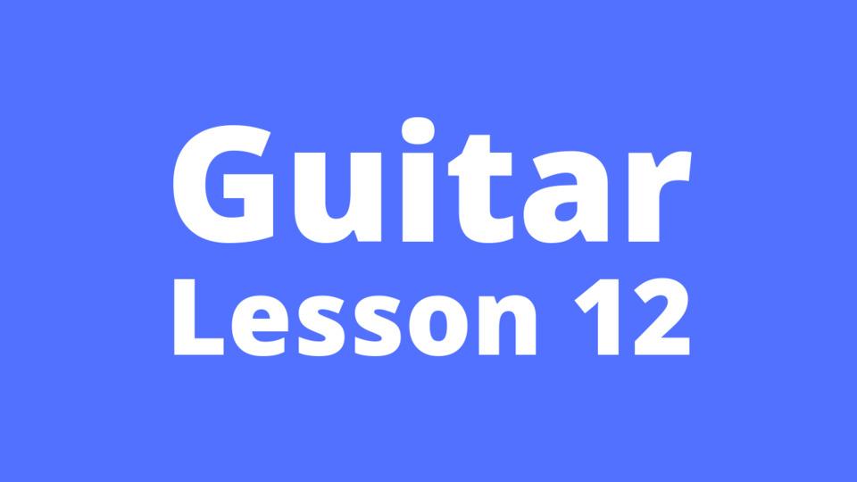 Guitar Lesson 12: Concept of rest position