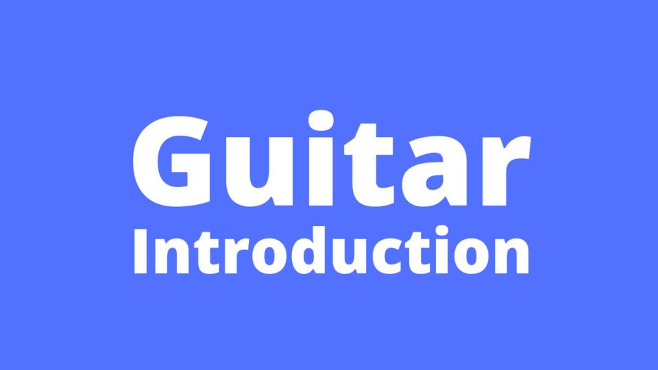 Guitar Introduction