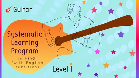 Systematic Guitar Learning Program (Level 1)