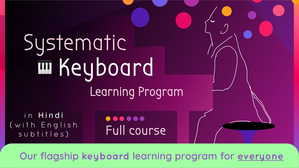 Systematic Keyboard Learning Program