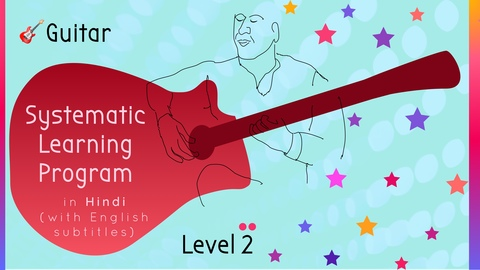 Systematic Guitar Learning Program (Level 2)