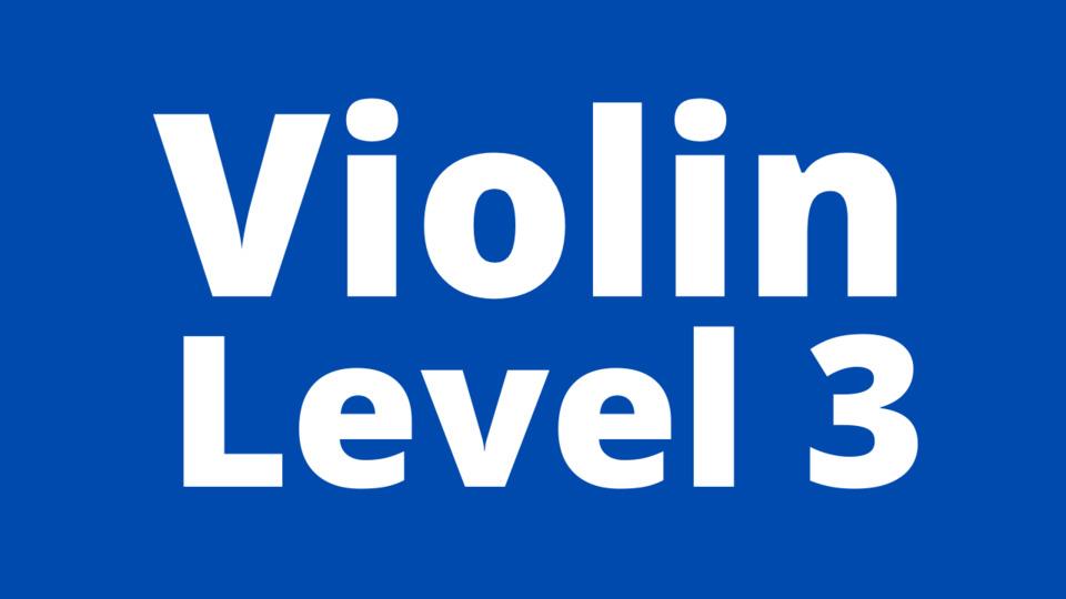 Violin Level 3