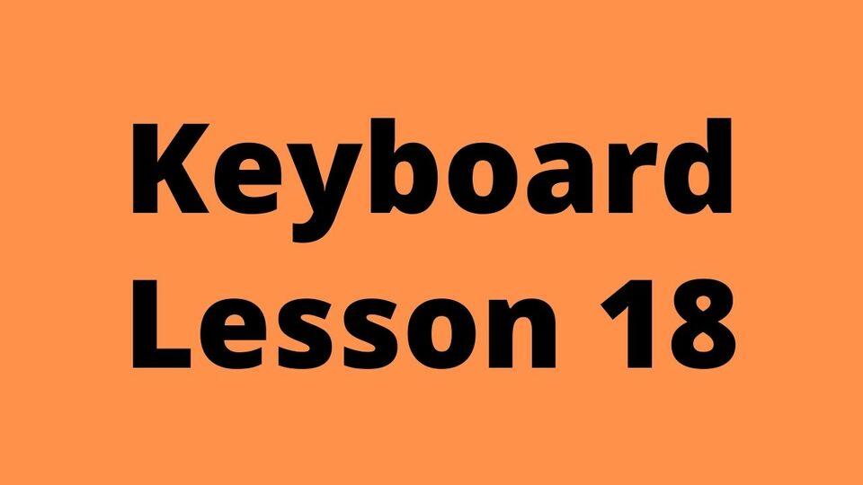 Keyboard Lesson 18