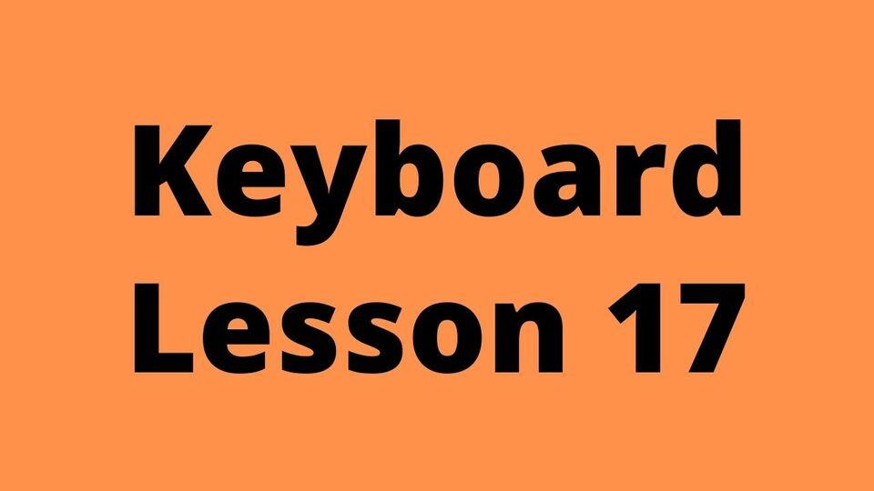 Keyboard Lesson 17