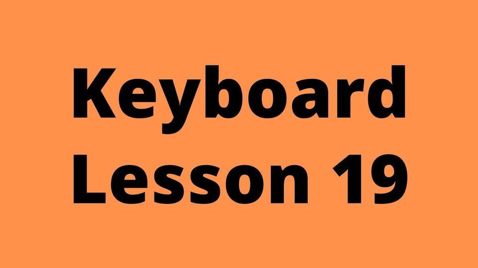 Keyboard Lesson 19