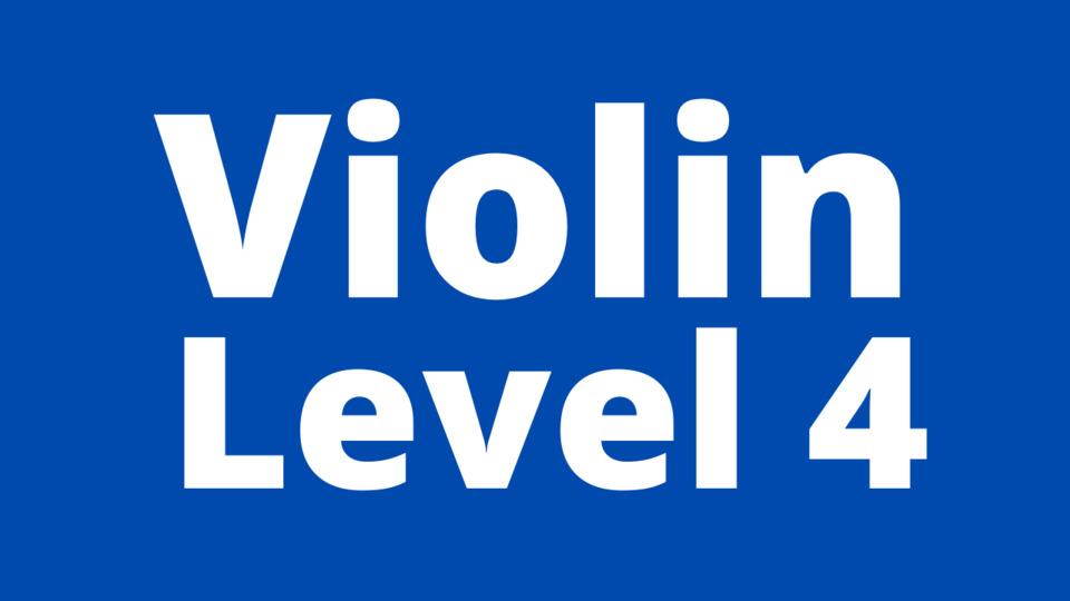 Violin Level 4